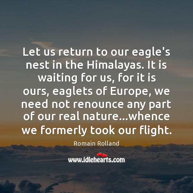 Let us return to our eagle's nest in the Himalayas. It is Image