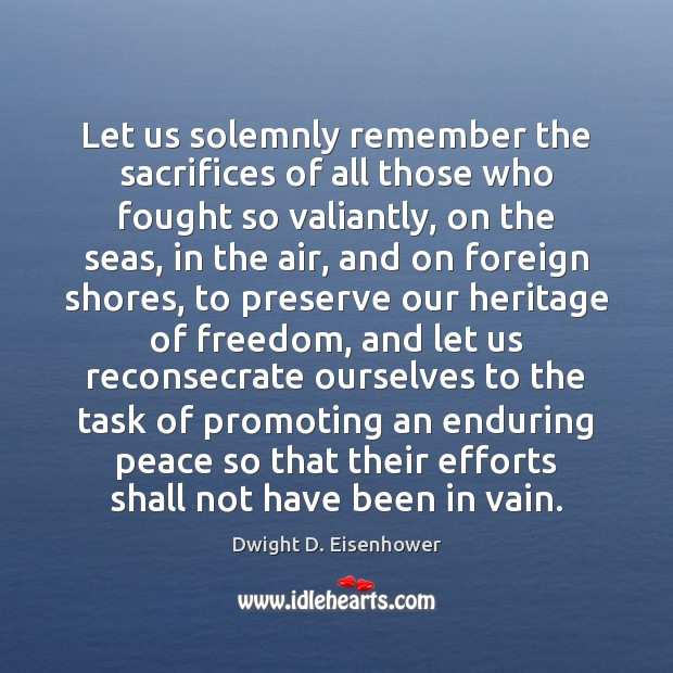 Let us solemnly remember the sacrifices of all those who fought so Image