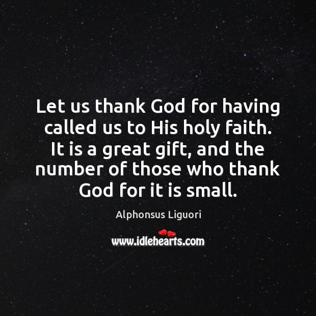 Image, Let us thank God for having called us to His holy faith.