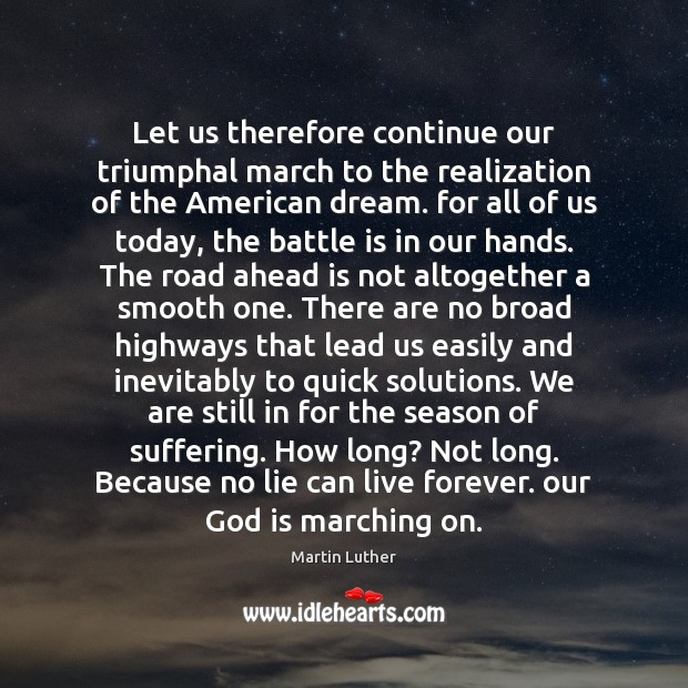 Let us therefore continue our triumphal march to the realization of the Image