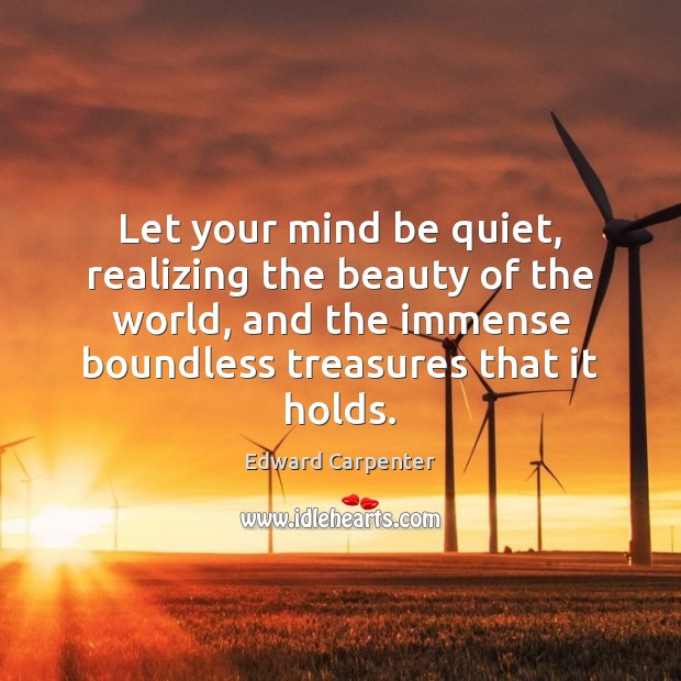 Image, Let your mind be quiet, realizing the beauty of the world, and