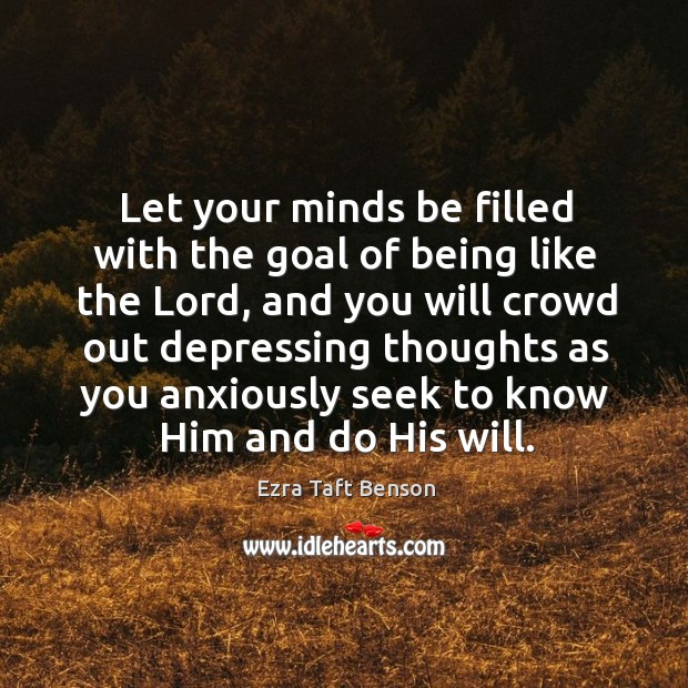 Image, Let your minds be filled with the goal of being like the