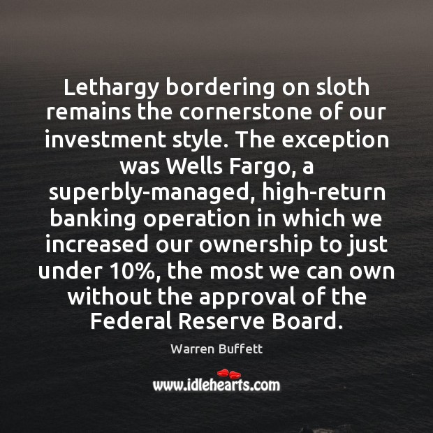 Image, Lethargy bordering on sloth remains the cornerstone of our investment style. The