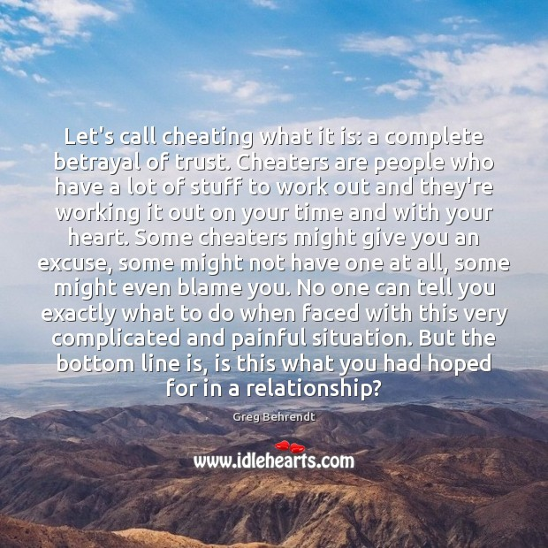 Let's call cheating what it is: a complete betrayal of trust. Cheaters Image