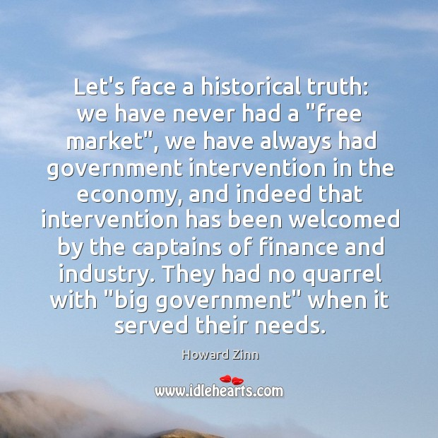 """Let's face a historical truth: we have never had a """"free market"""", Image"""