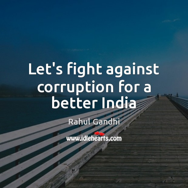 Let's fight against corruption for a better India Image