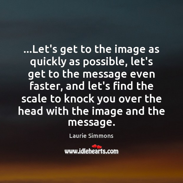 …Let's get to the image as quickly as possible, let's get to Image