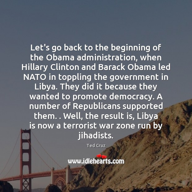 Image, Let's go back to the beginning of the Obama administration, when Hillary