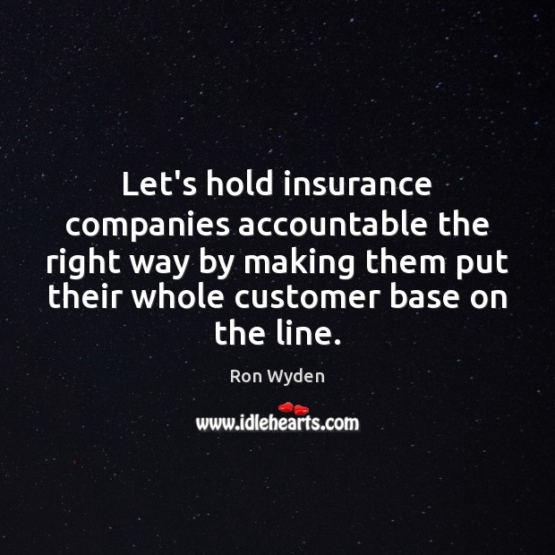 Image, Let's hold insurance companies accountable the right way by making them put