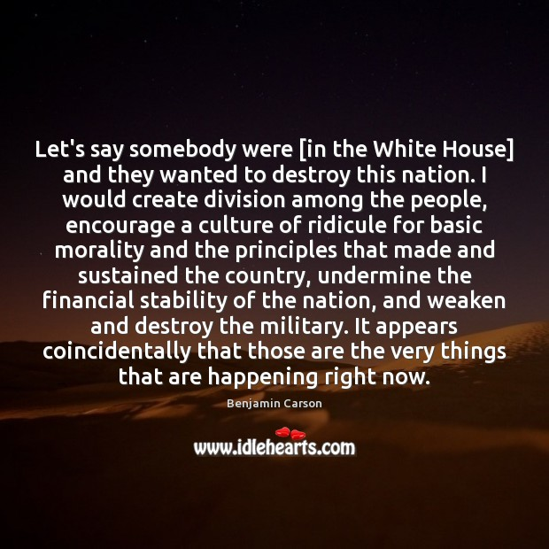 Let's say somebody were [in the White House] and they wanted to Image