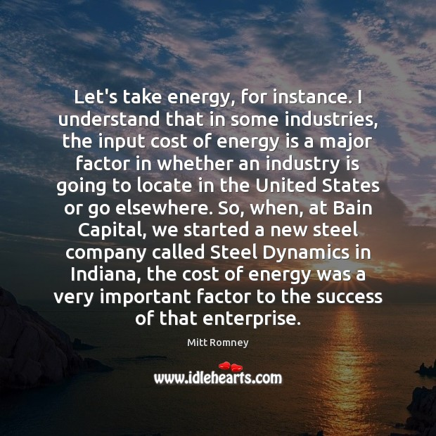Let's take energy, for instance. I understand that in some industries, the Image