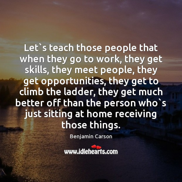 Image, Let`s teach those people that when they go to work, they
