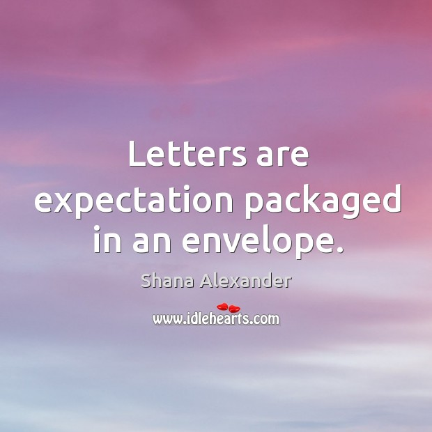 Image, Letters are expectation packaged in an envelope.