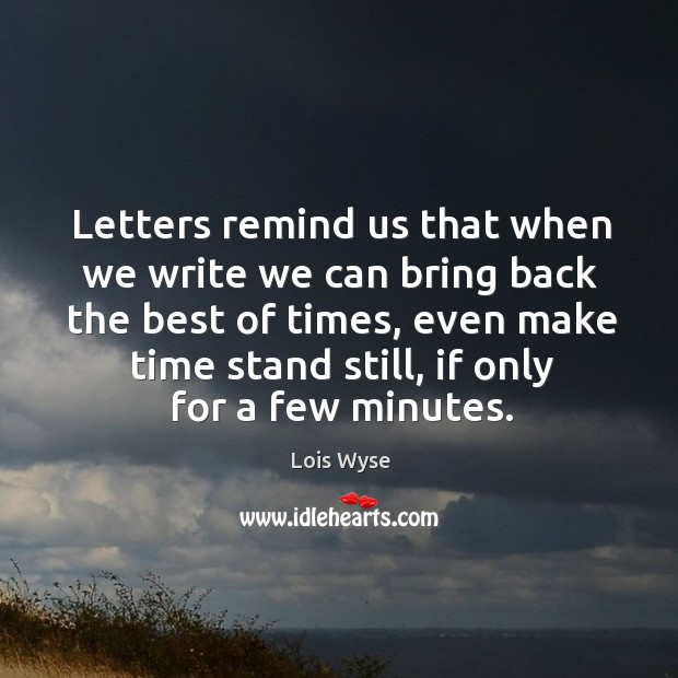 Letters remind us that when we write we can bring back the Image