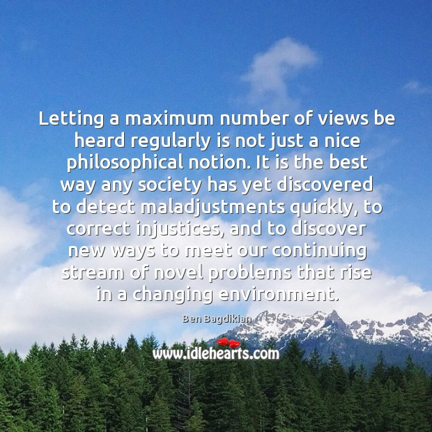 Image, Letting a maximum number of views be heard regularly is not just