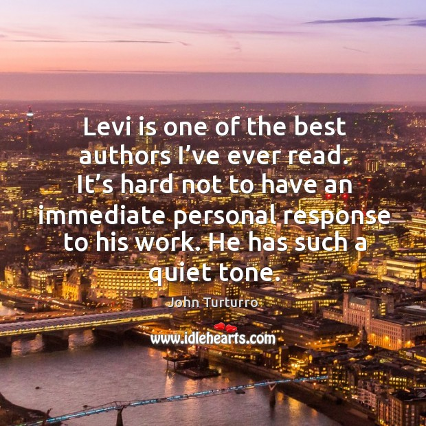 Image, Levi is one of the best authors I've ever read. It's hard not to have an immediate