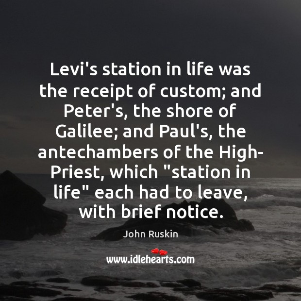 Image, Levi's station in life was the receipt of custom; and Peter's, the