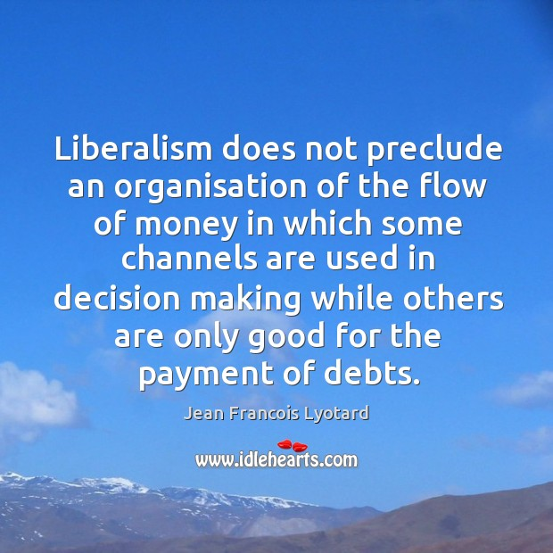 Picture Quote by Jean Francois Lyotard