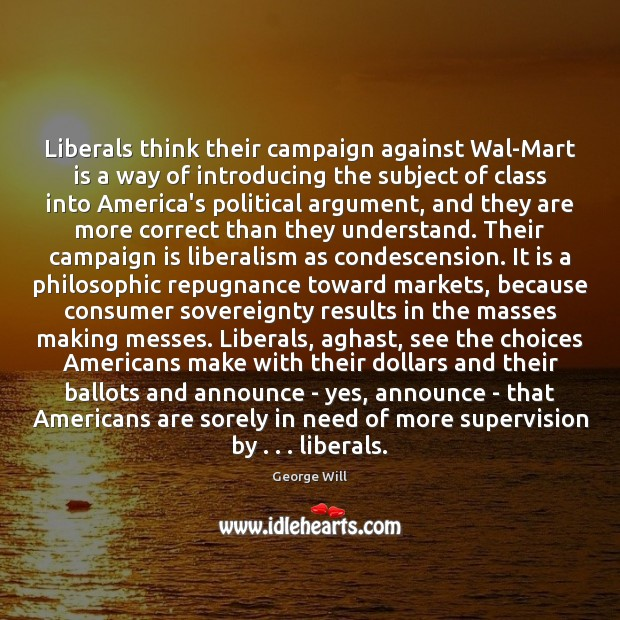 Image, Liberals think their campaign against Wal-Mart is a way of introducing the
