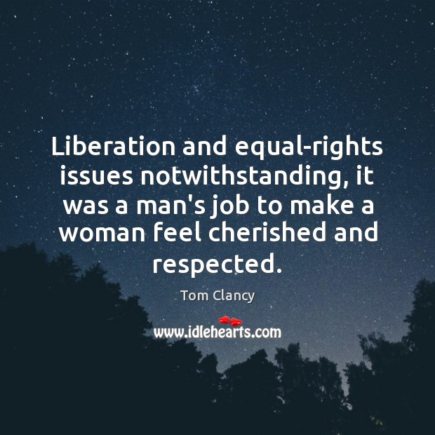 Image, Liberation and equal-rights issues notwithstanding, it was a man's job to make