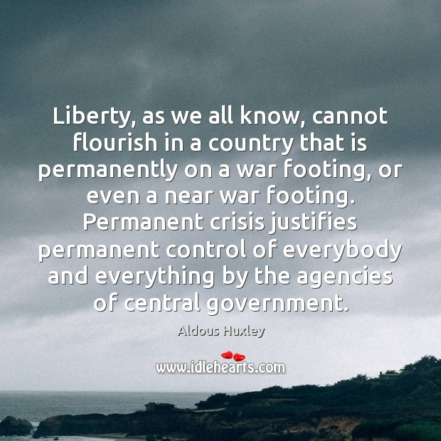 Liberty, as we all know, cannot flourish in a country that is Image
