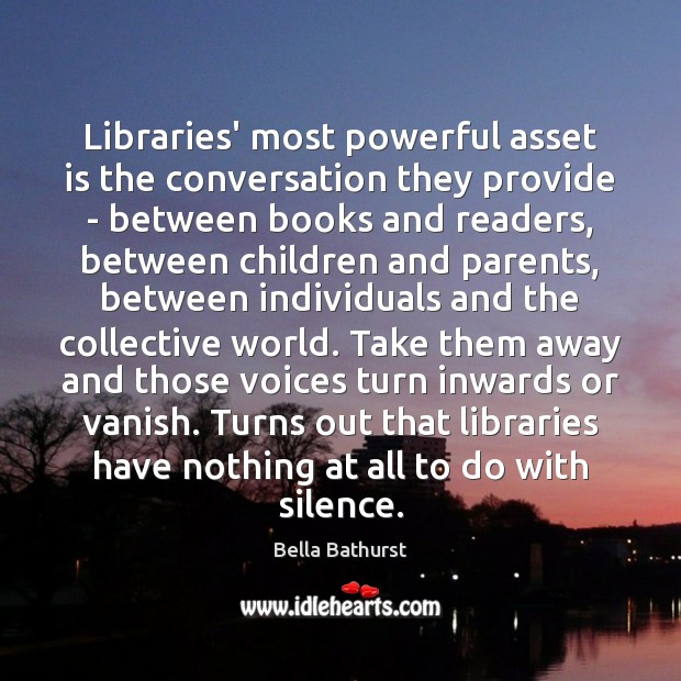 Image, Libraries' most powerful asset is the conversation they provide – between books