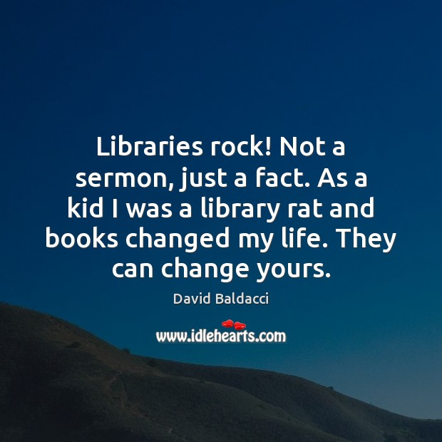 Libraries rock! Not a sermon, just a fact. As a kid I Image
