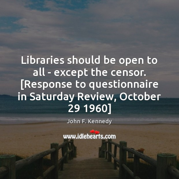 Image, Libraries should be open to all – except the censor. [Response to