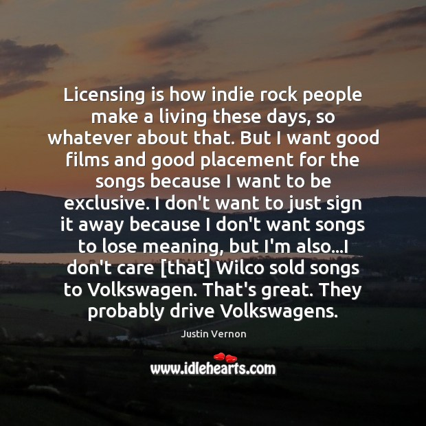 Image, Licensing is how indie rock people make a living these days, so
