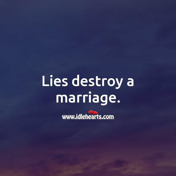Image, Lies destroy a marriage.
