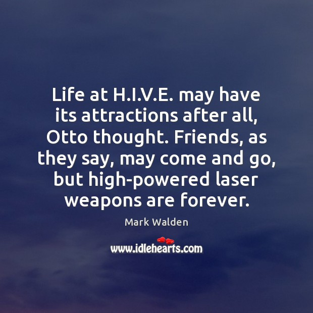Life at H.I.V.E. may have its attractions after all, Mark Walden Picture Quote