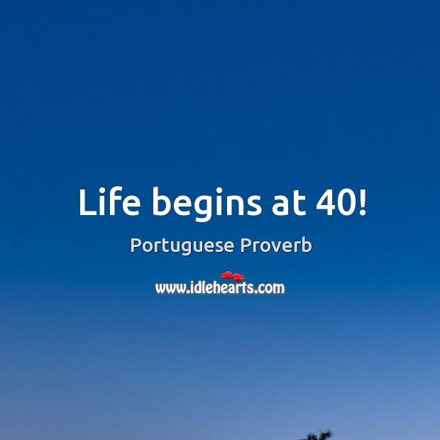 Life begins at 40 dating