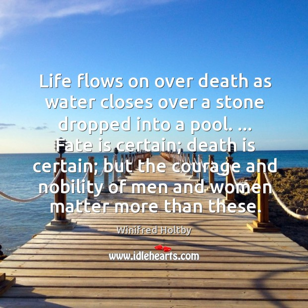 Image, Life flows on over death as water closes over a stone dropped