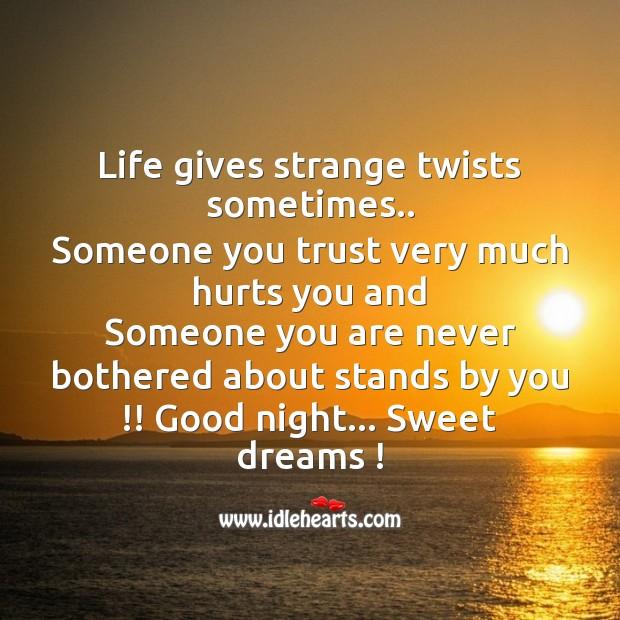 Image, Life gives strange twists sometimes..