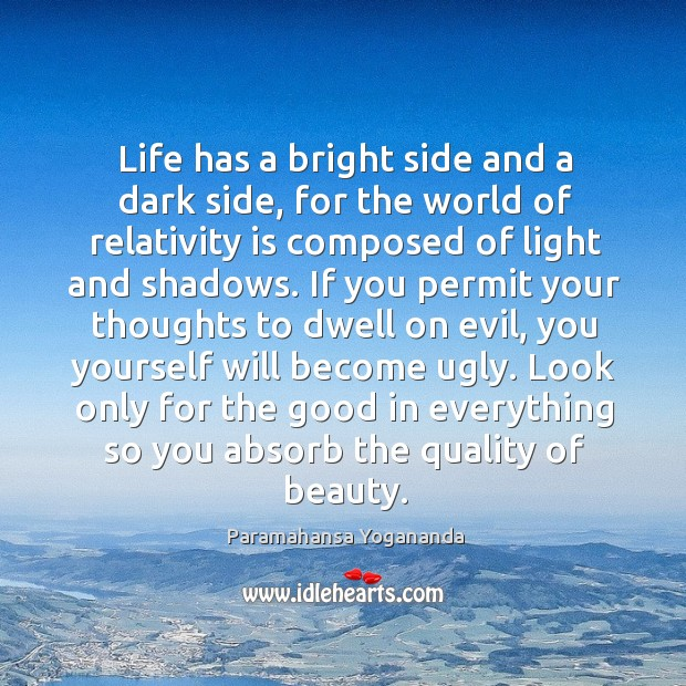 Image, Life has a bright side and a dark side, for the world of relativity is composed of light and shadows.