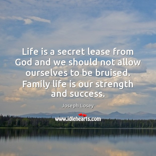 Life is a secret lease from God and we should not allow Image