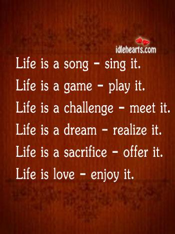Life Is Love – Enjoy It
