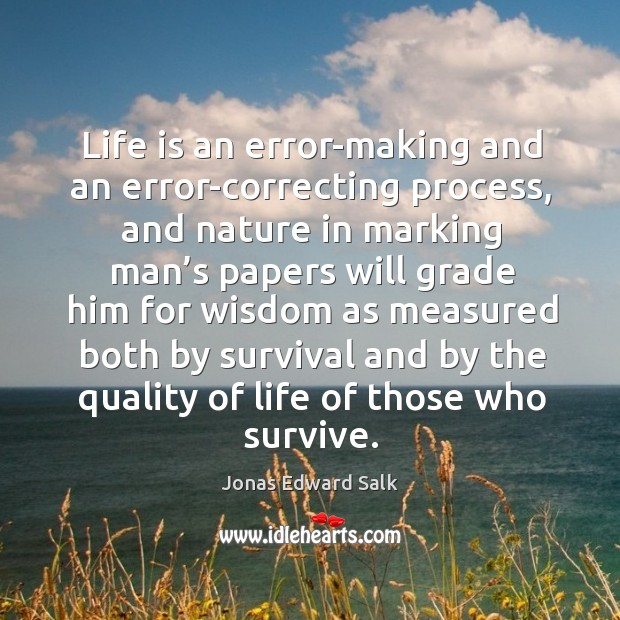 Life is an error-making and an error-correcting process Image