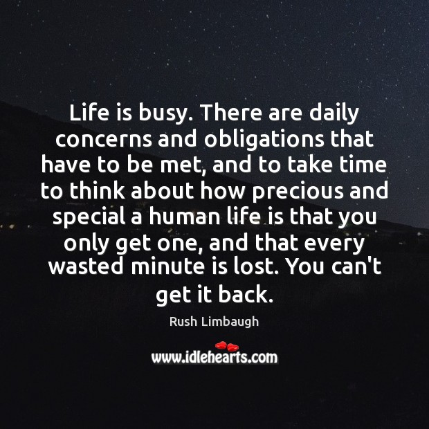 Life is busy. There are daily concerns and obligations that have to Image