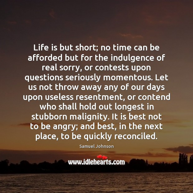 Image, Life is but short; no time can be afforded but for the