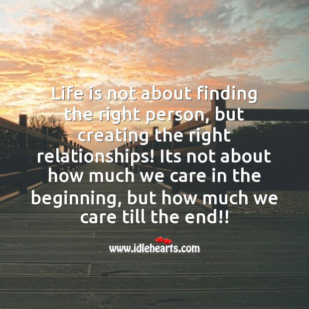 Image, Life is creating the right relationships!