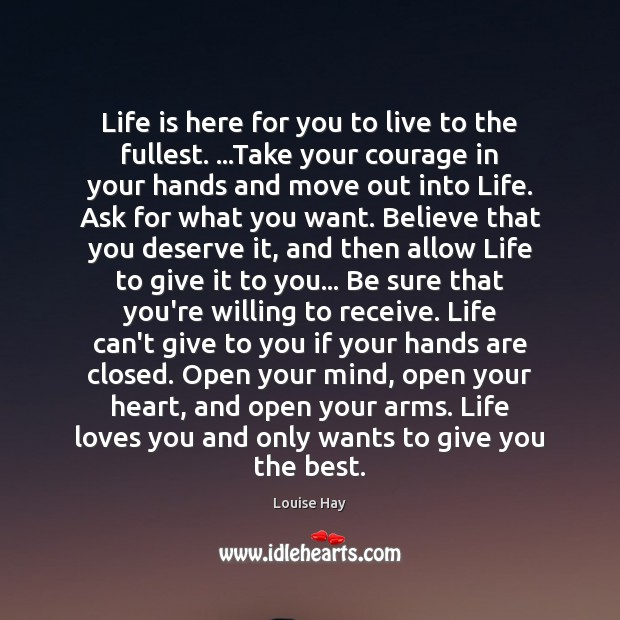 Image, Life is here for you to live to the fullest. …Take your