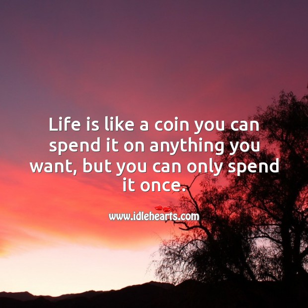 Life is like a coin Life Quotes Image