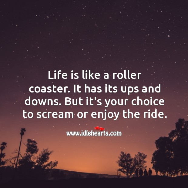 Image, Life is like a roller coaster.