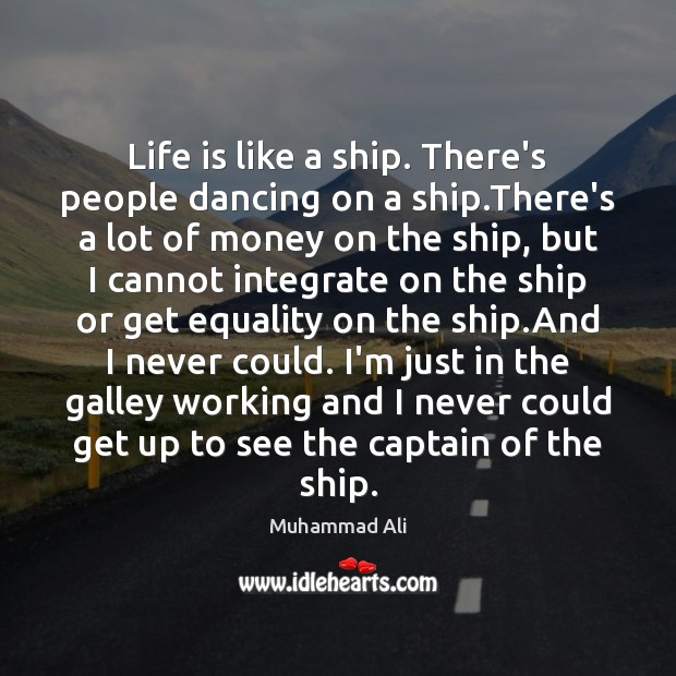 Image, Life is like a ship. There's people dancing on a ship.There's
