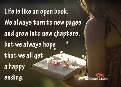 Life is like an open book. We always turn to new Image