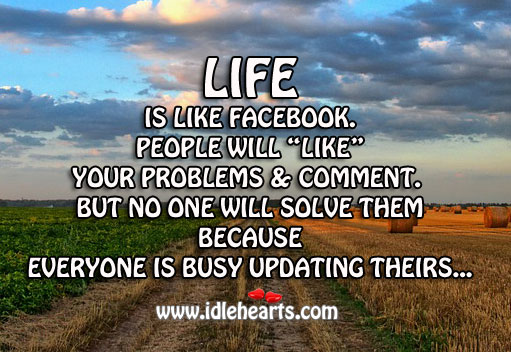 Image, Life is like facebook