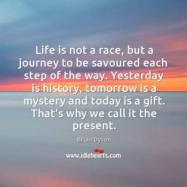 Image, Life is not a race, but a journey to be savoured each