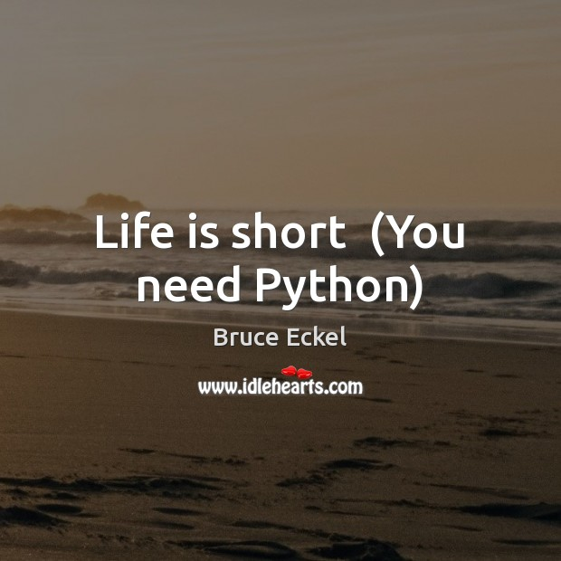 Image, Life is short  (You need Python)