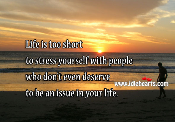 Don't stress yourself with people who don't belong in your life Image